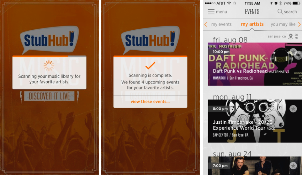 Stubhub scans a new user's music library to give them a view of their app that is focused on events in their area for artists they love.